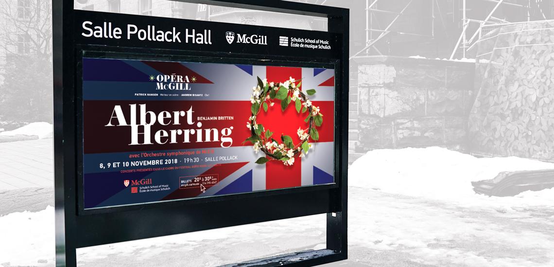 Affiche du présentoir extérieur pour l'opéra Albert Herring présenté par Opéra McGill de l'École de musique Schulich