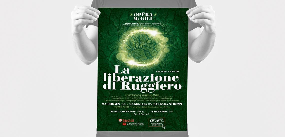Affiche de l'opéra La liberazione di Ruggiero présenté par Opéra McGill de l'École de musique Schulich