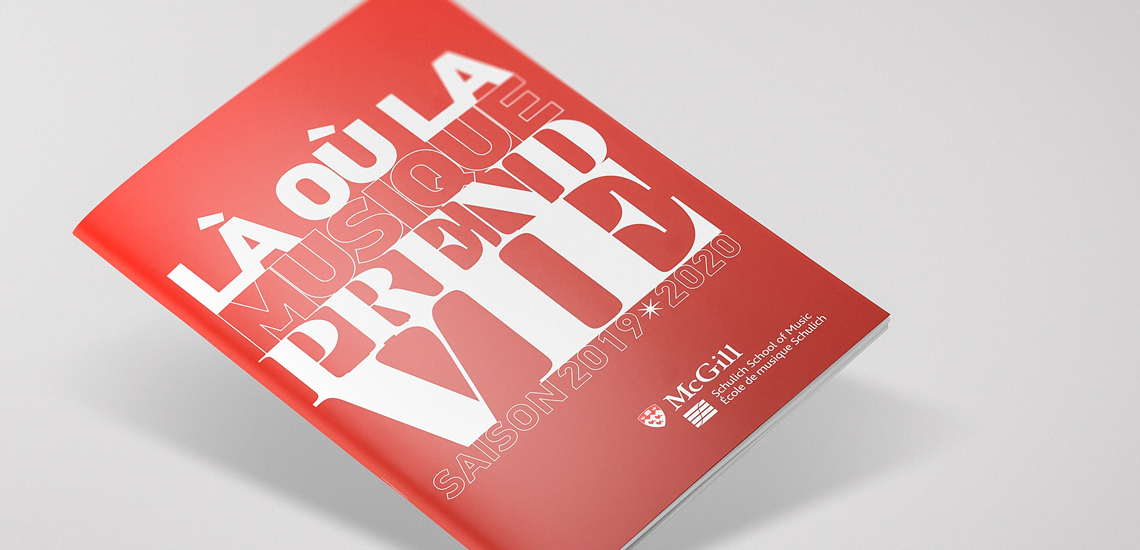Couverture de la brochure de saison 2019-2020 de l'École de musique Schulich / Cover page of the 2019-2020 season's brochure of the Schulich School of music