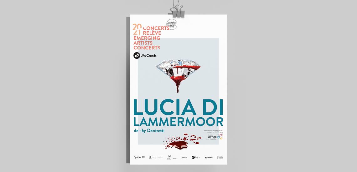 Affiche de l'opéra Lucia di Lammermoor présenté dans le cadre des Concerts relève 2020-2021 des JM Canada